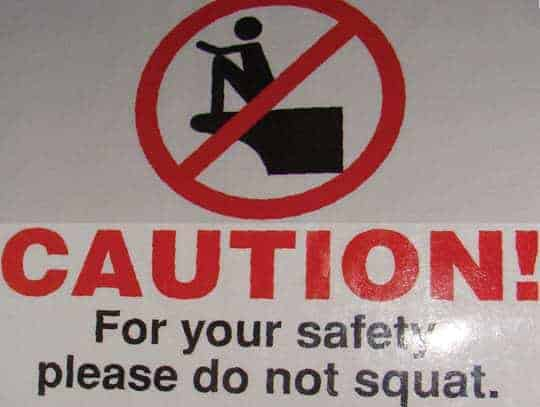 Please do not squat