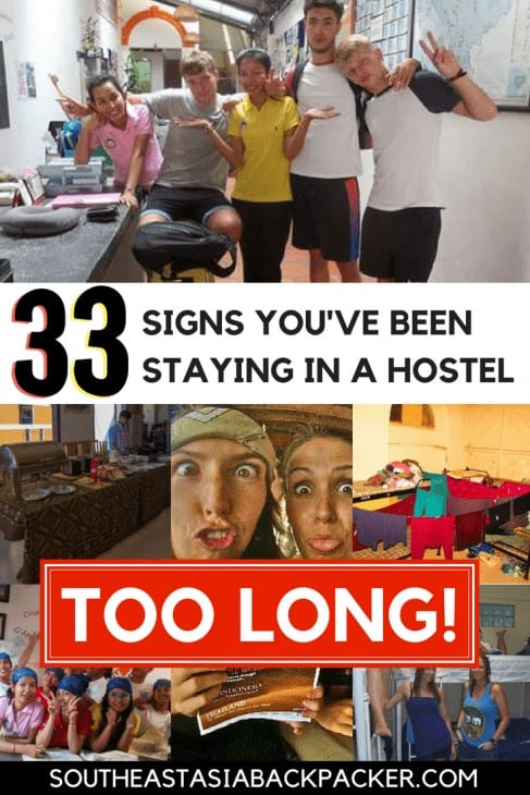 33 Signs You've Been Staying in a Hostel Dormitory Too Long