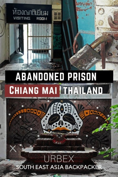 An abandoned Prison in Chiang Mai, Thailand