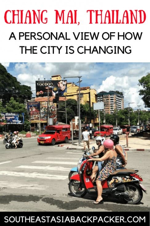 Chiang Mai, Thailand - A changing city