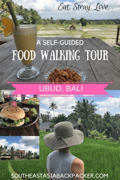 Eat, Stray, Love - Eating Your Way Through Ubud, Bali_ A Self-Guided Food Walking Tour
