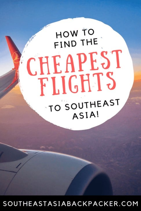 Cheapest Flights in Southeast Asia!