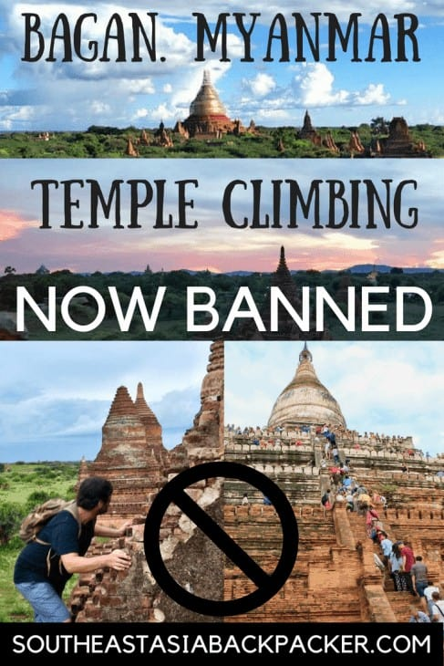 Ban on Temple Climbing in Bagan, Myanmar 2018.
