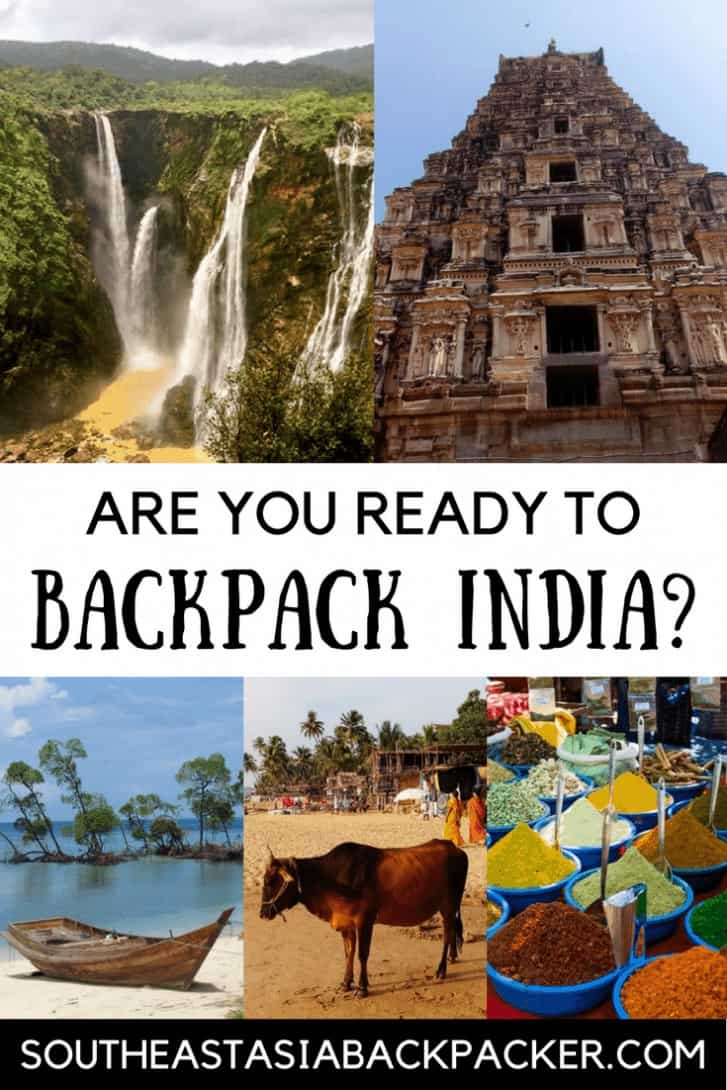 Are you ready to backpack India. South East Asia Backpacker Pin Image