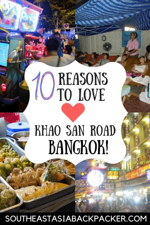 Why I love Khao San Road, Bangkok