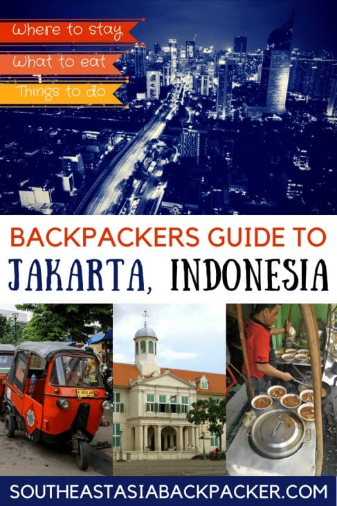 Jakarta Indonesia Backpackers Guide