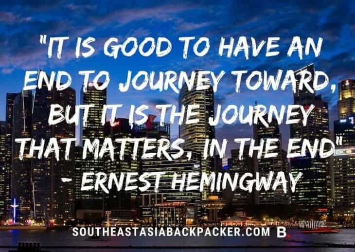 'It is good to have an end to journey toward; but it is the journey that matters, in the end' - Ernest Hemingway