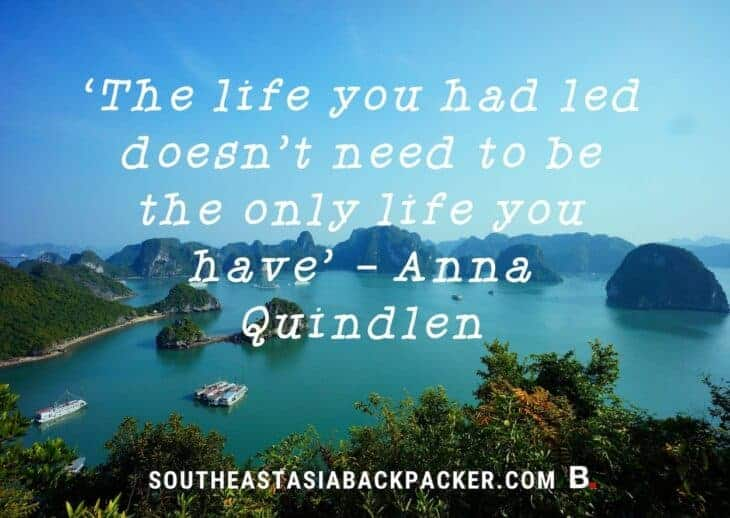 'The life you had led doesn't need to be the only life you have' - Anna Quindlen